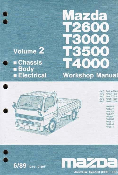 Mazda T Series (WG) 06/1989 Factory Workshop Manual: Volume 2 - Front Cover