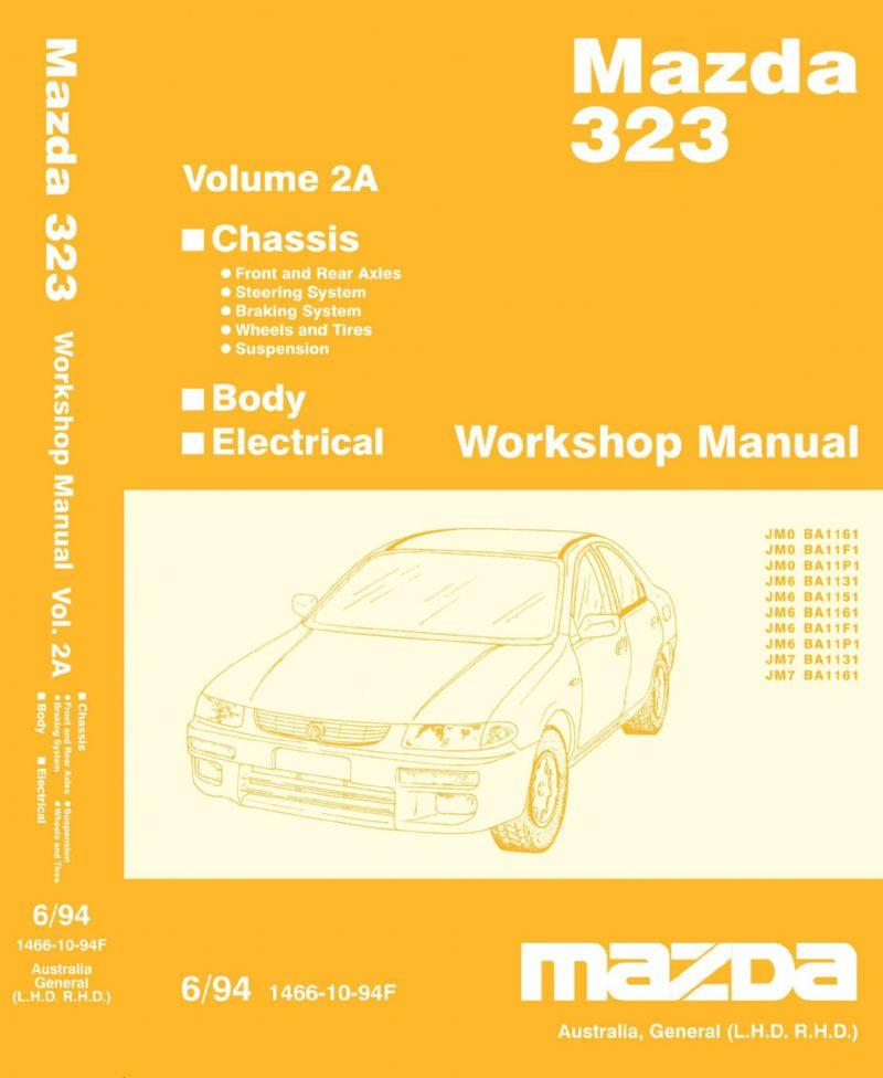 Mazda 323 & Astina BA Series 06/1994 on Factory Workshop Manual : Volume 2 - Front Cover
