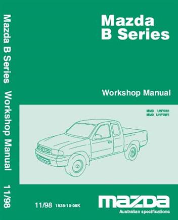 Mazda B Series (Bravo) Petrol & Diesel 11/1998 Factory Workshop Manual - Front Cover
