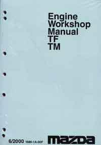 Mazda T Series 06/2000 Engine Factory Workshop Manual Supplement