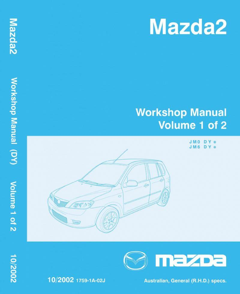 Mazda2 10/2002 Factory Repair Workshop Manual : 2 Volume Set