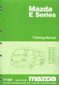 Mazda E Series 07/1999 Training Factory Workshop Manual Supplement - Front Cover