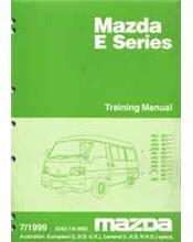 Mazda E Series 07/1999 Training Factory Workshop Manual Supplement