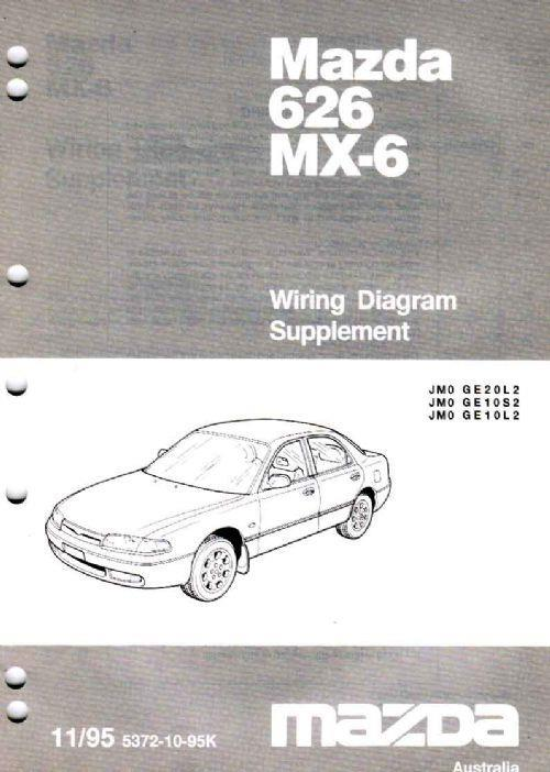 Mazda 626 & MX6 GE Wiring Diagrams 11/1995 on Factory Supplement