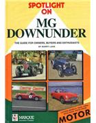 Spotlight on MG Down Under 1920s - 1990s - Front Cover