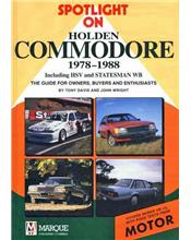 Spotlight on Holden Commodore VB - VL 1978 - 1988 Including HSV & Statesman WB