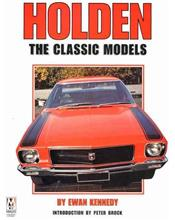 Holden : The Classic Models
