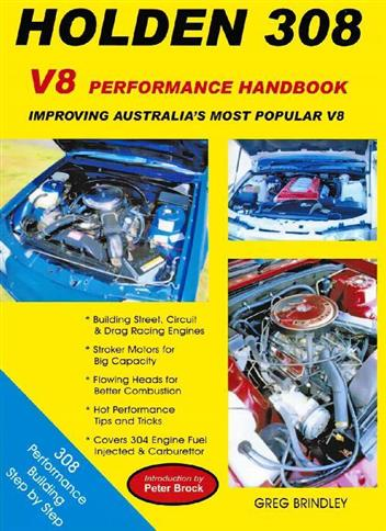 Holden 308 Performance Handbook : Introduction by Peter Brock - Front Cover