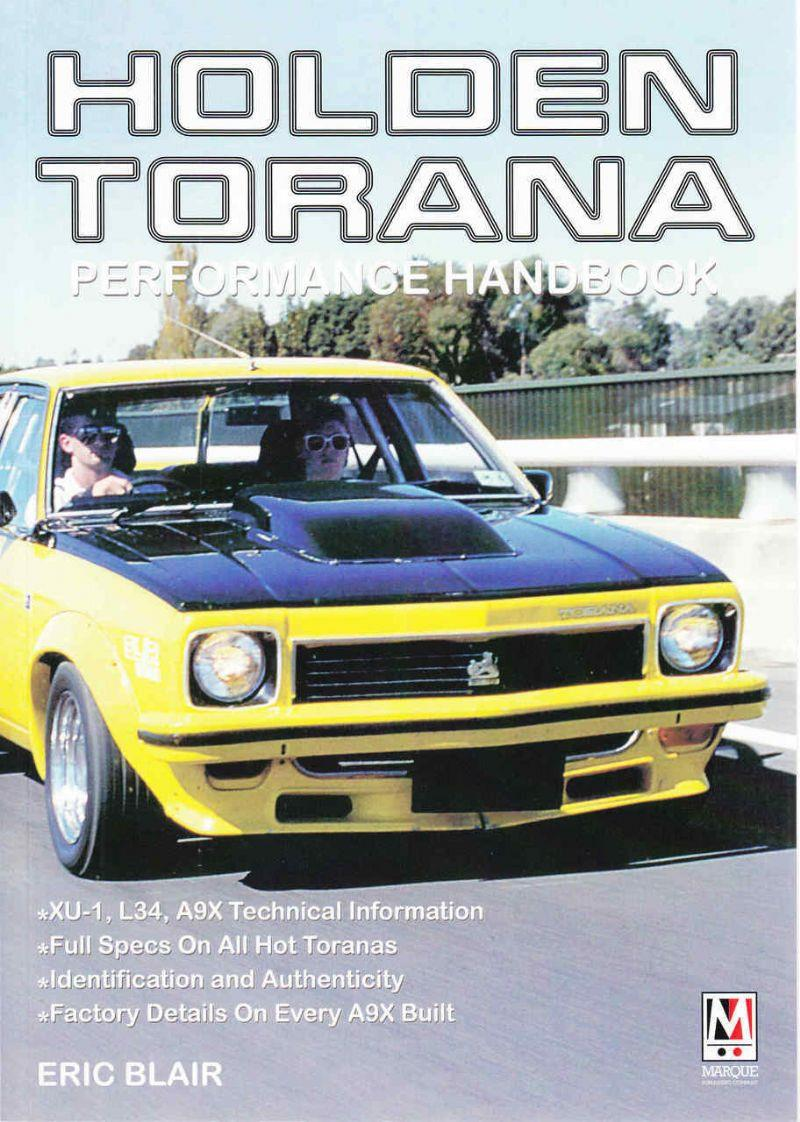 Holden Torana Performance Handbook : Factory Details of the XU-1, L34 & A9X