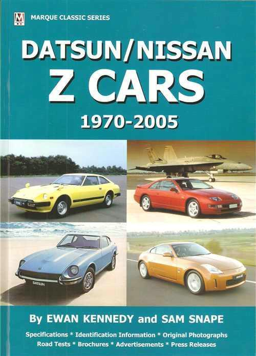Datsun / Nissan Z Cars 1970 - 2005: Classic Series - Front Cover