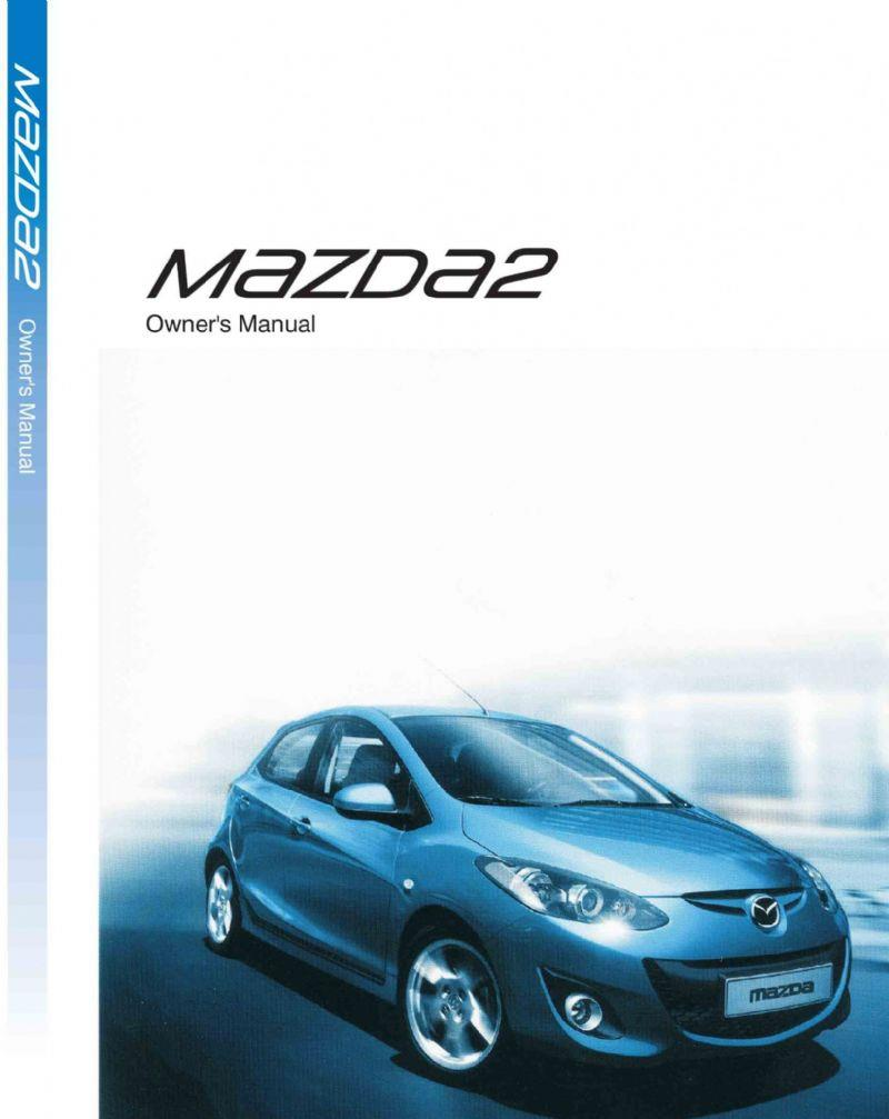 Mazda2 11/2010 Owners Manual - Front Cover