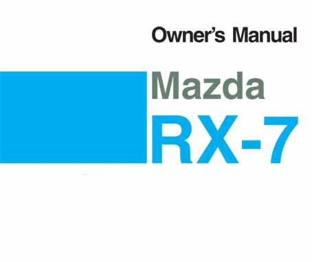 Mazda RX-7 FD 01/1992 Owners Manual