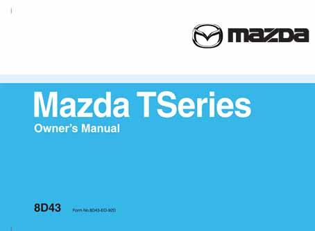 Mazda T Series 07/1992 Owners Manual