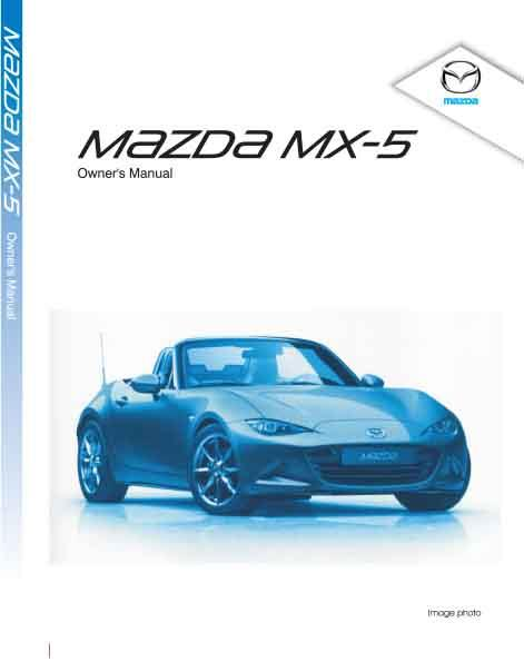 Mazda MX5 ND 10/2015 Owners Manual