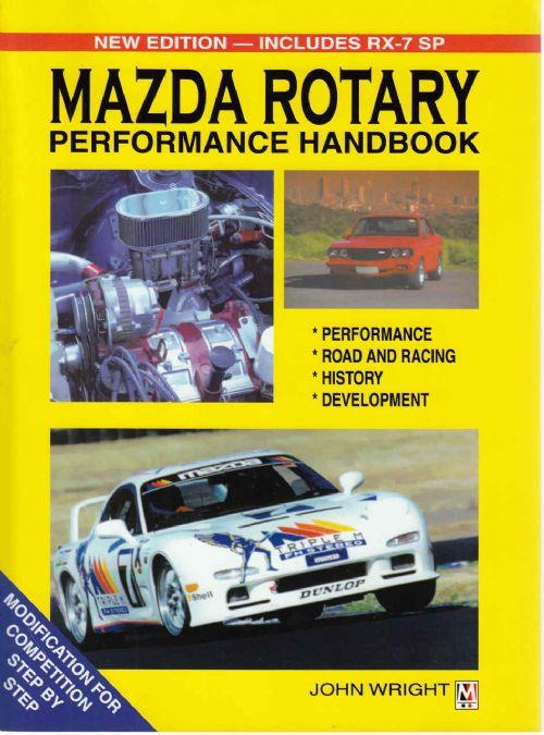 Mazda Rotary RX Series Performance Handbook : Includes RX-7 SP