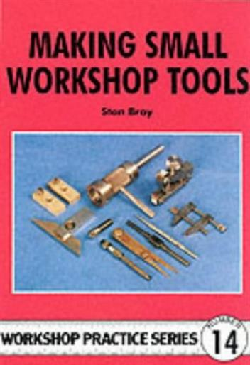 Making Small Workshop Tools - Front Cover