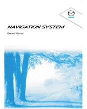 Mazda CX-9 & Mazda6 Navigation Owners Manual