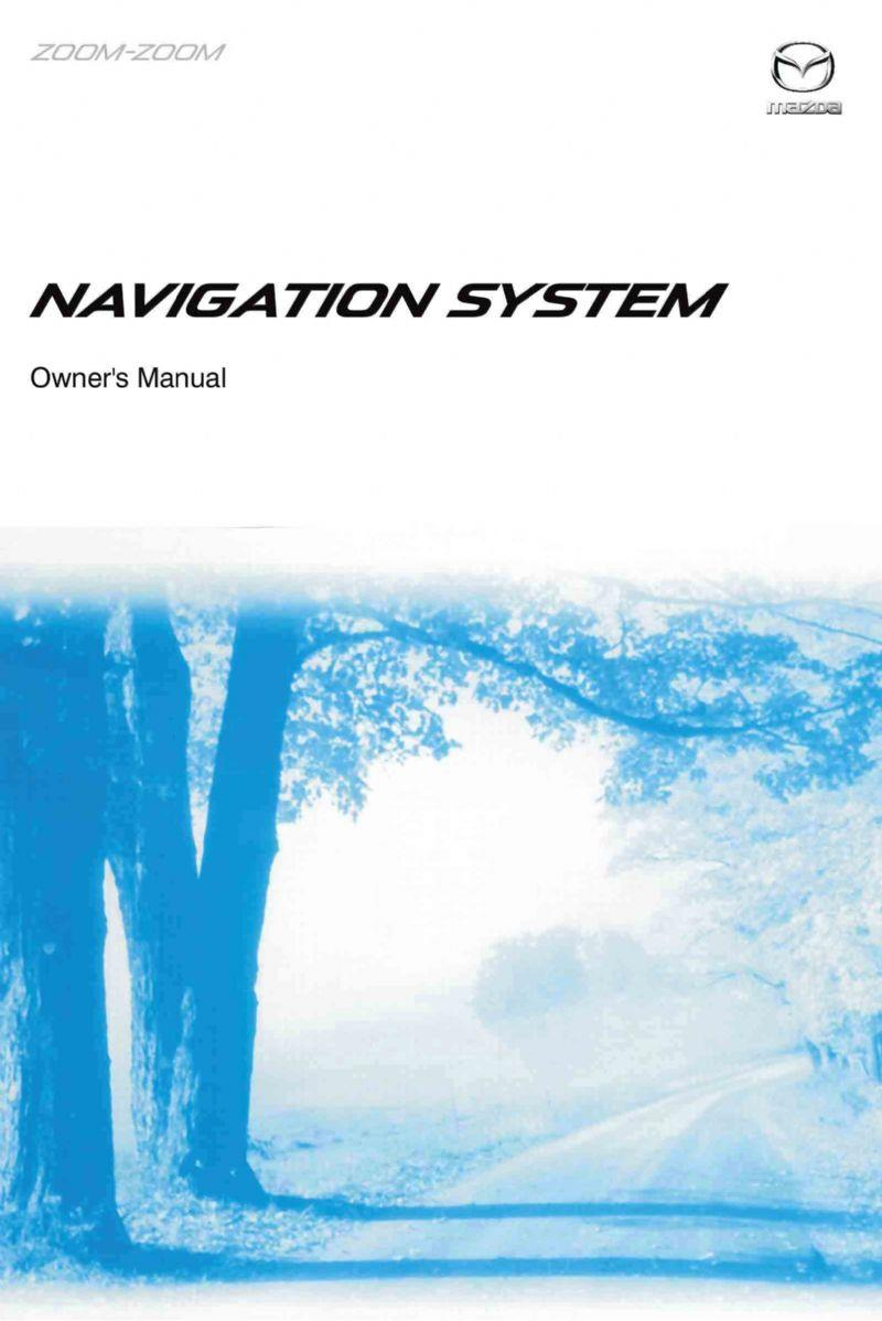 Mazda3 Navigation (BM) 05/2016 Owners Manual