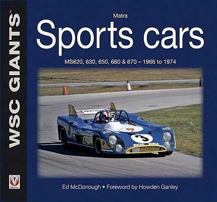 Matra Sports Cars 1966 - 1874 : MS620 630 650 660 & 670 : WSC Giants
