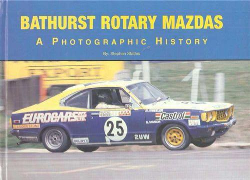 Bathurst Rotary Mazdas : A Photographic History - Front Cover