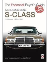 Mercedes Benz S-Class The Essential Buyer's Guide