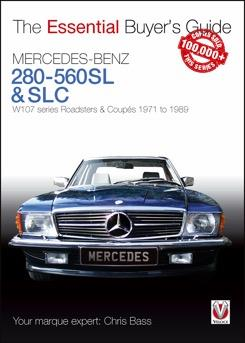 Mercedes Benz 280 - 560SL & SLC 1971 - 1989 : The Essential Buyers Guide - Front Cover