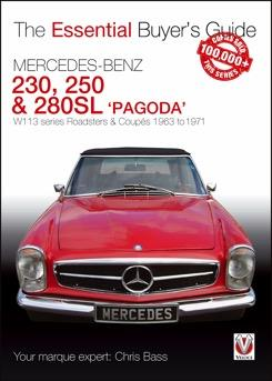 Mercedes Benz 230, 250 & 280SL Pagoda 1963 - 1971 : The Essential Buyers Guide - Front Cover