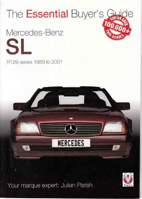 Mercedes-Benz SL R129 series 1989 - 2001: The Essential Buyers Guide
