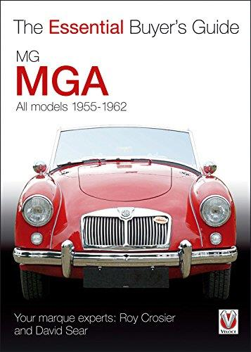 MGA 1955 - 1962 : The Essential Buyers Guide
