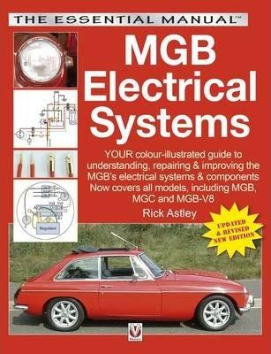 MGB Electrical Systems Covers All 4-cylinder Models