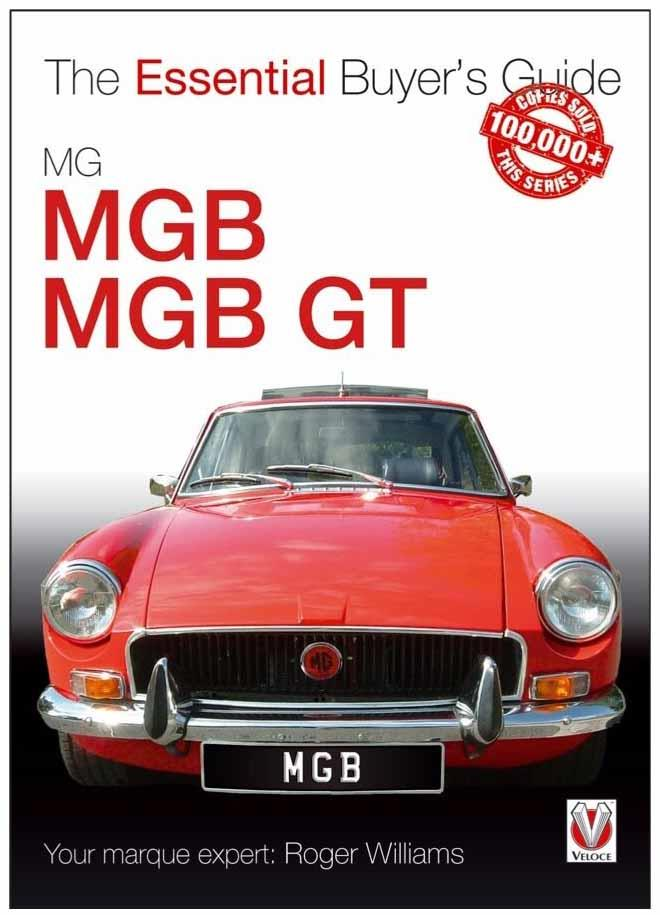 MG MGB & MGB GT 1962 - 1980 : The Essential Buyers Guide - Front Cover