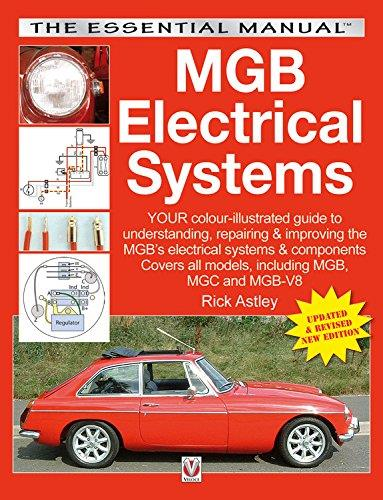 MGB Electrical Systems : Updated & Revised New Edition