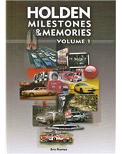 Holden Milestones & Memories : Volume 1