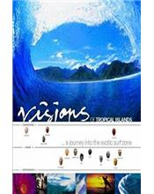 Visions of Tropical Islands : A Journey into the Exotic Surf Zone