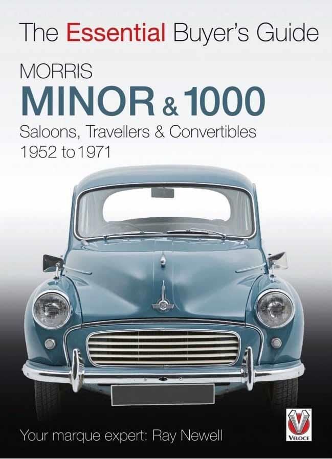 Morris Minor & 1000 1952 - 1971 : The Essential Buyers Guide