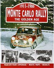 Monte Carlo Rally : The Golden Age 1911 - 1980