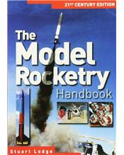 The Model Rocketry Handbook : 21st Century Edition