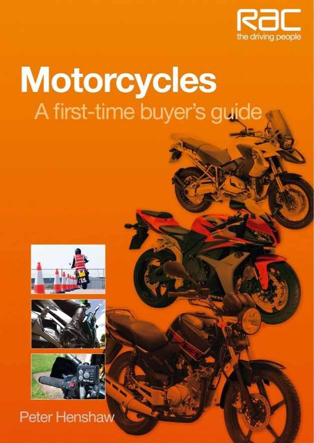 Motorcycles : A first-time-buyer's guide