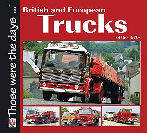 British and European Trucks of the 1970s - Front Cover