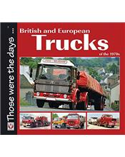 British and European Trucks of the 1970s