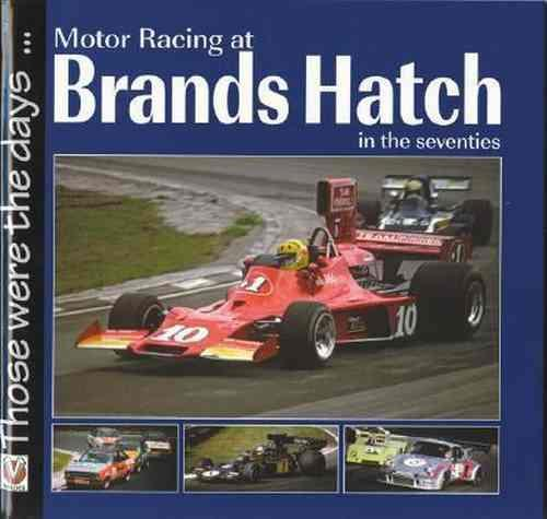 Motor Racing At Brands Hatch In The Seventies - Front Cover