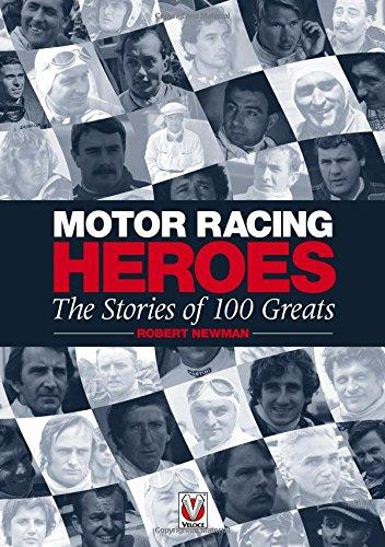 Motor Racing Heroes 1906 - 2006 : Stories of 100 Greats - Front Cover