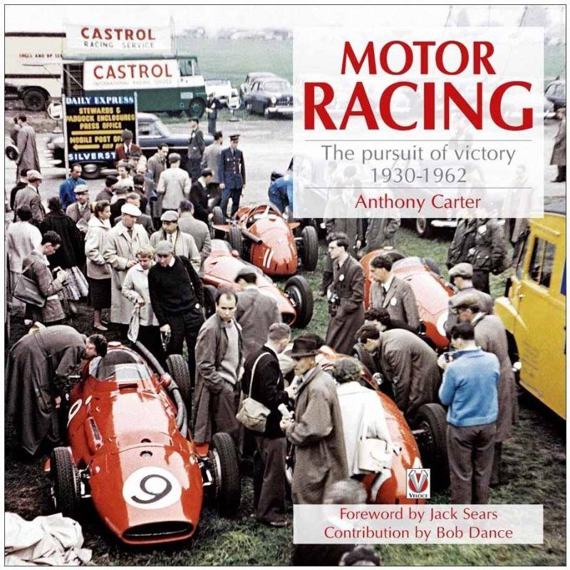 Motor Racing : The Pursuit of Victory 1930 to 1962 - Front Cover