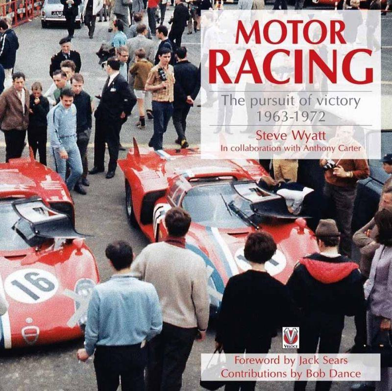 Motor Racing : The Pursuit of Victory 1963 to 1972 - Front Cover