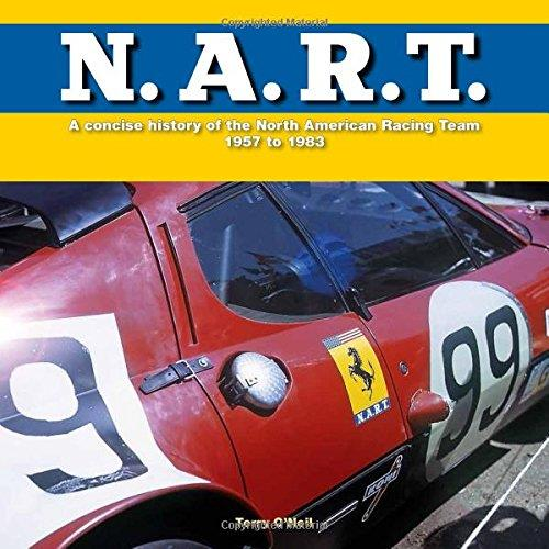 N.A.R.T. - A concise history of the North American Racing Team 1957 - 1982 - Front Cover