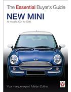 New Mini 2001 - 2006 : The Essential Buyers Guide - Front Cover