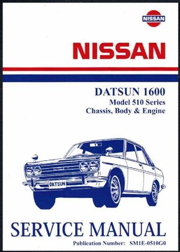 Nissan Datsun 1600 Model 510 Series Factory Workshop border=