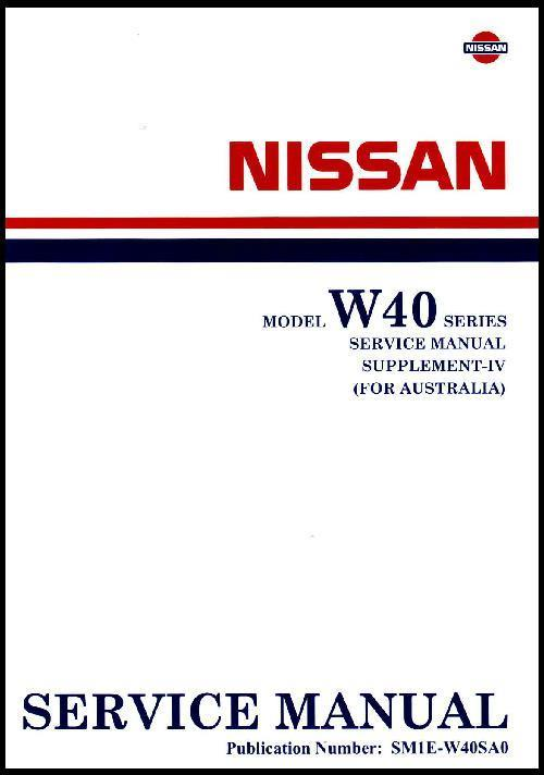 Nissan Model W40 Series (Civilian) Service Manual Supplement 4 (1990)