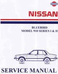 Nissan Bluebird 910 Series 1 & 2 1981 Factory Workshop Manual