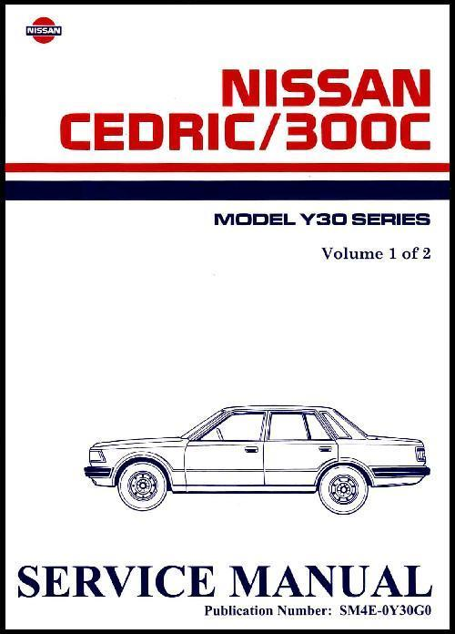 Nissan Cedric 300C Factory Service Manual 1984 on (Two Volumes) - Front Cover